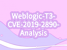 Weblogic-T3-CVE-2019-2890-Analysis