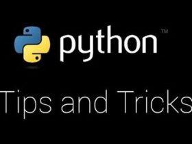 Python大神用的贼溜,9个实用技巧分享给你