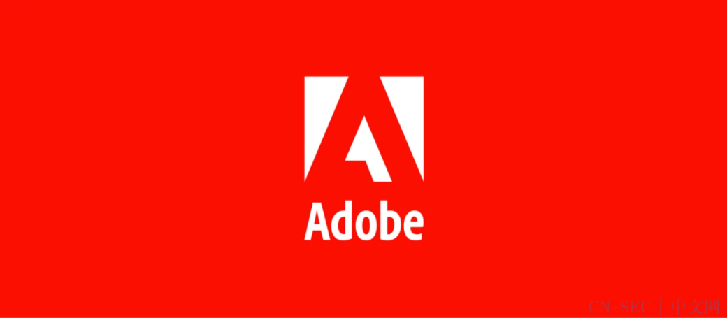 Adobe发布安全更新,修复多款产品中的12个漏洞;研究人员发现TeamTNT可利用Weave Scope接管云主机