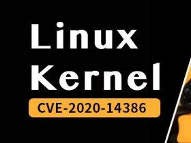 CVE-2020-14386: Linux内核权限提升漏洞通告