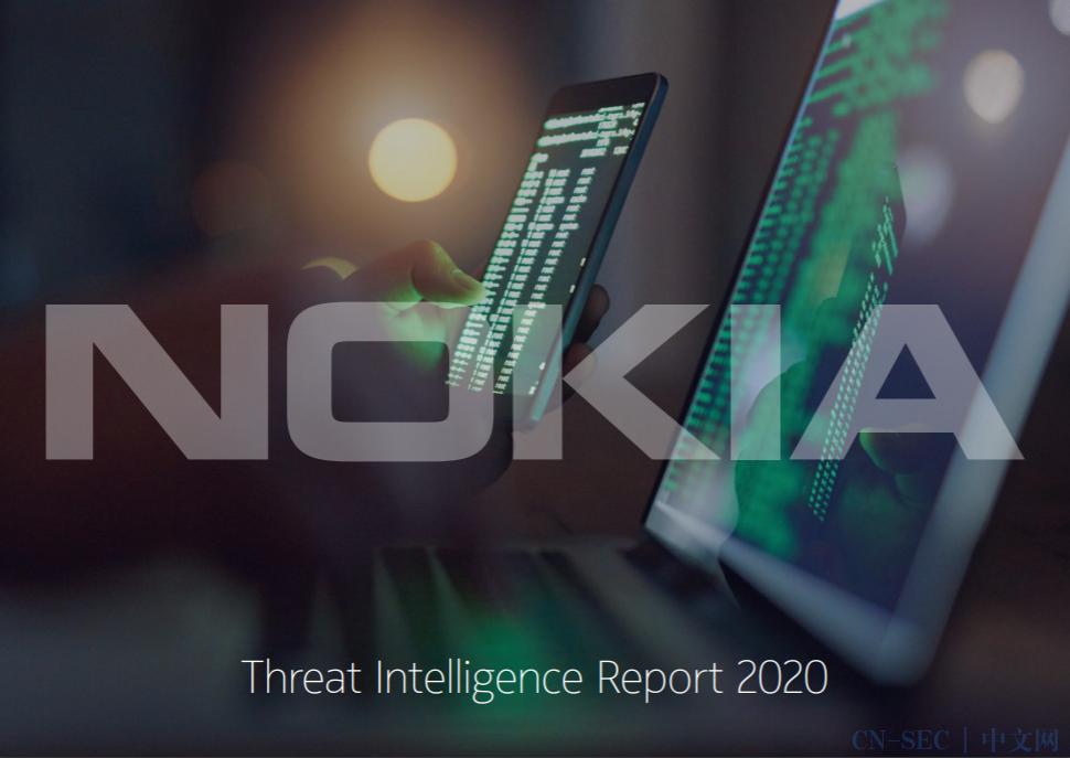 新钓鱼活动冒充Microsoft Teams针对Office 365用户;诺基亚威胁情报实验室发布2020年威胁情报报告