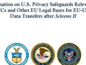 数据跨境流动   美国政府白皮书正式回应欧盟Schrems II判决