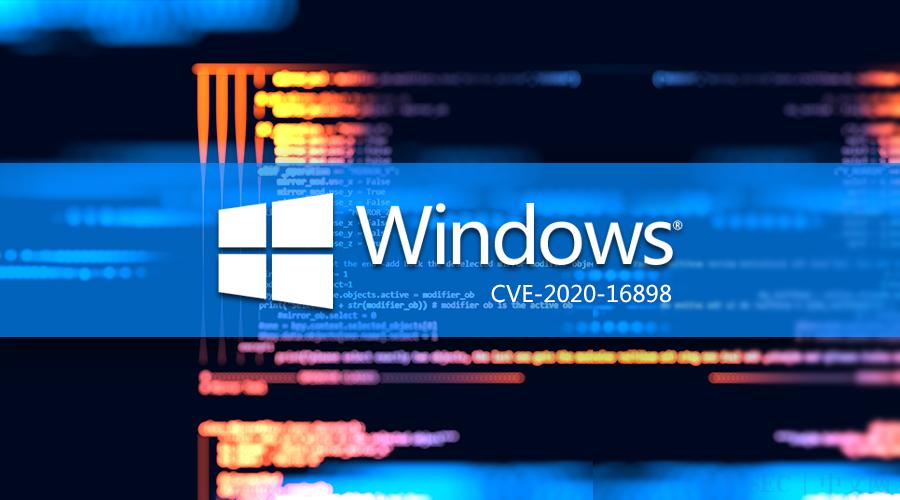 [更新1.0:PoC公开]CVE-2020-16898: Windows TCP/IP远程执行代码漏洞通告