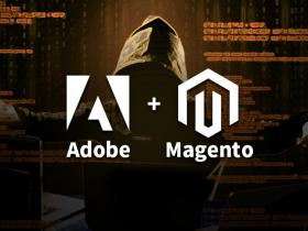 CVE-2020-24407/24400:Adobe Magento 远程代码执行漏洞通告