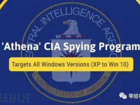 维基解密公开CIA Vault7系列中的间谍软件Athena文档
