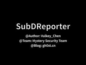 开源项目   SubDReporter - 子域名报告生成工具