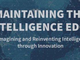 保持情报优势:通过创新重新构想和重塑情报