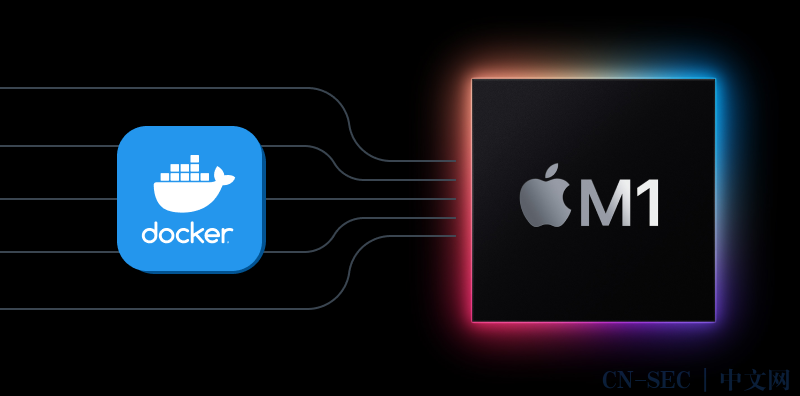 Docker Desktop3.31版本发布,正式支持Apple Silicon